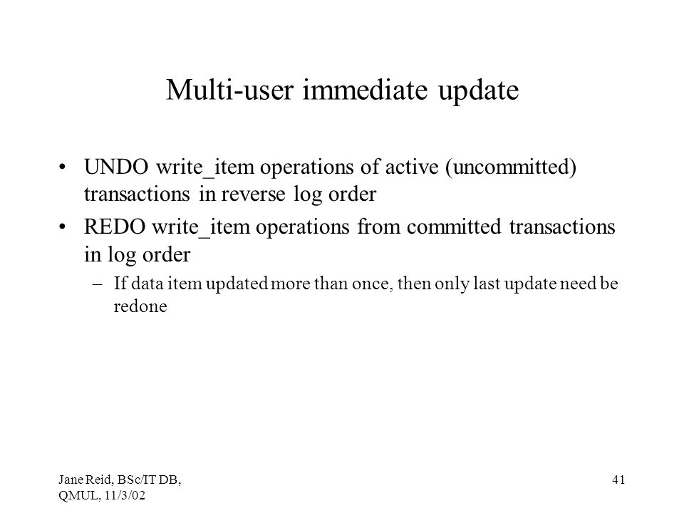 Multi-user immediate update
