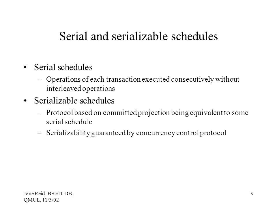 Serial and serializable schedules