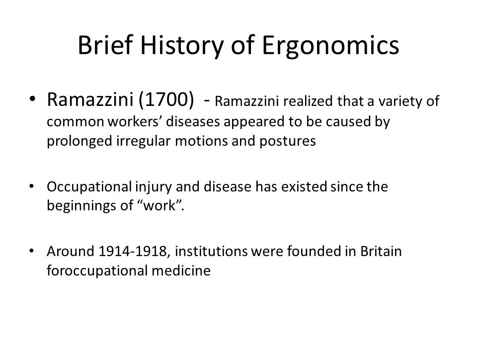 Brief History of Ergonomics