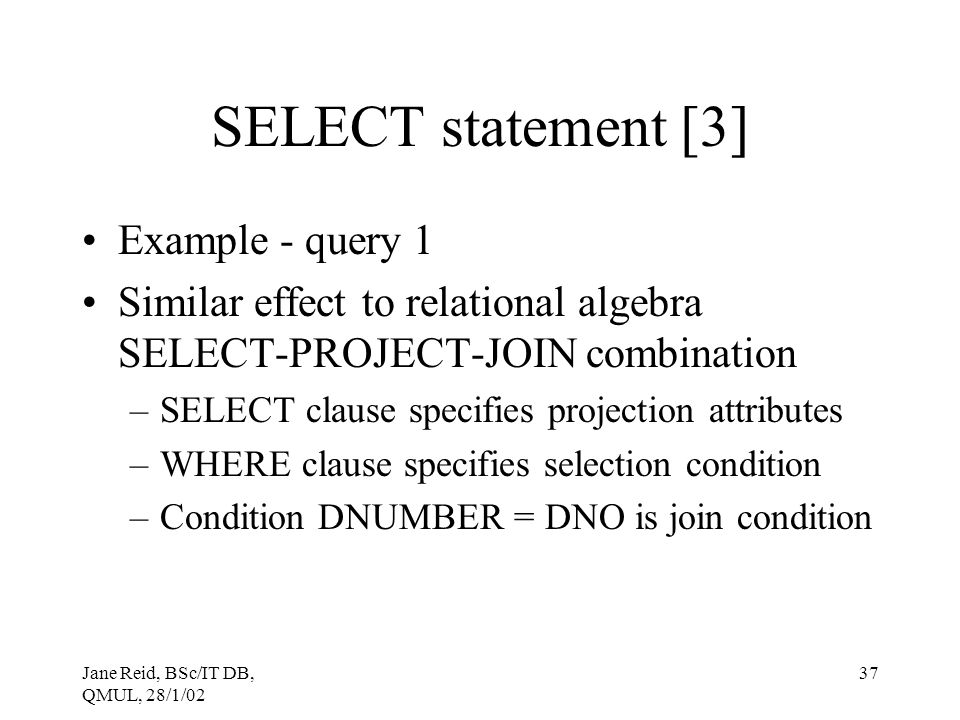 SELECT statement [3] Example - query 1