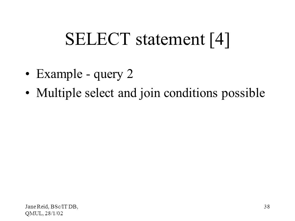 SELECT statement [4] Example - query 2