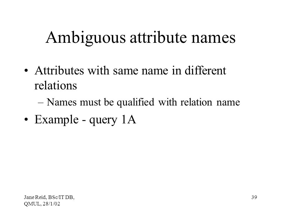 Ambiguous attribute names