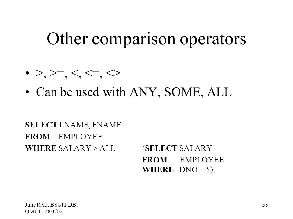 Other comparison operators