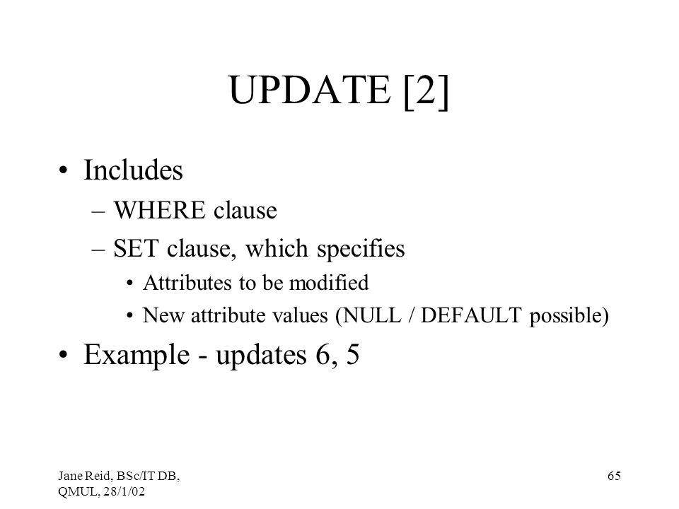 UPDATE [2] Includes Example - updates 6, 5 WHERE clause