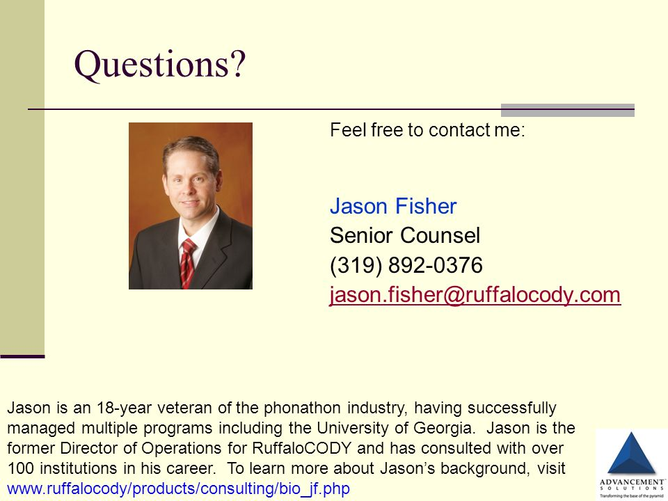 Questions Jason Fisher Senior Counsel (319) 892-0376