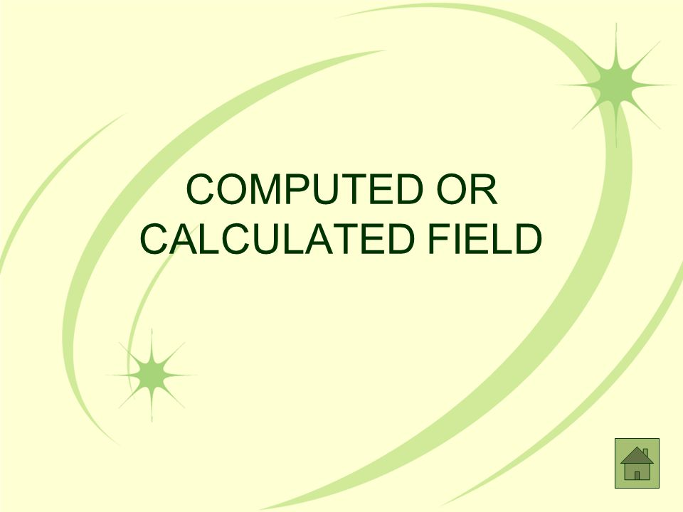 COMPUTED OR CALCULATED FIELD