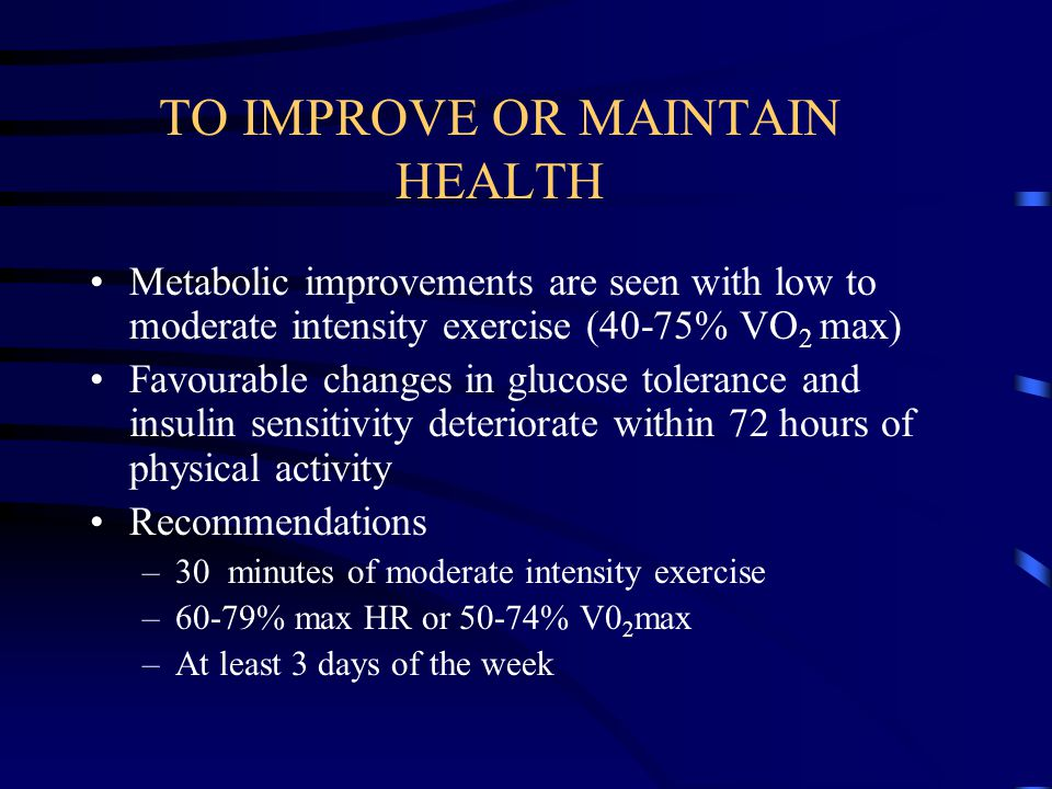 TO IMPROVE OR MAINTAIN HEALTH