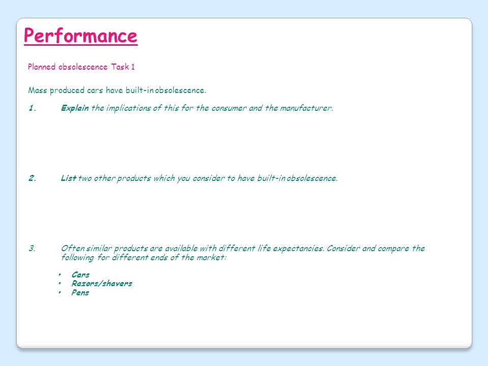Performance Planned obsolescence Task 1