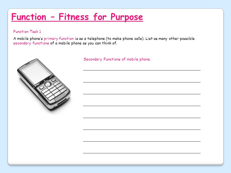 Function – Fitness for Purpose