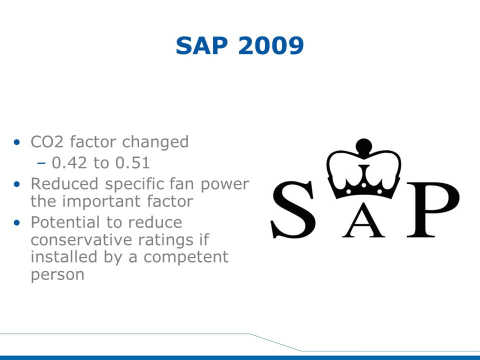SAP 2009 CO2 factor changed 0.42 to 0.51