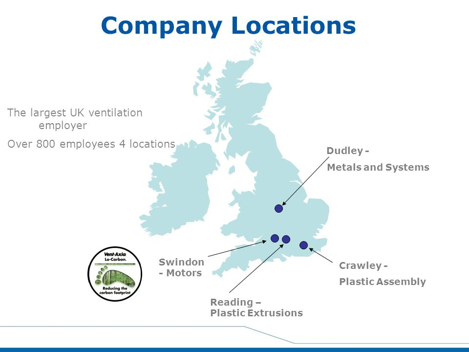 Company Locations The largest UK ventilation employer