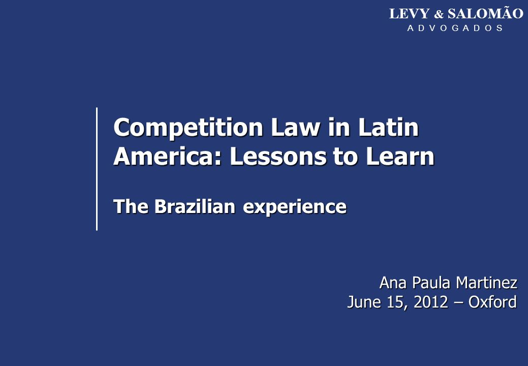 Competition Law in Latin America: Lessons to Learn