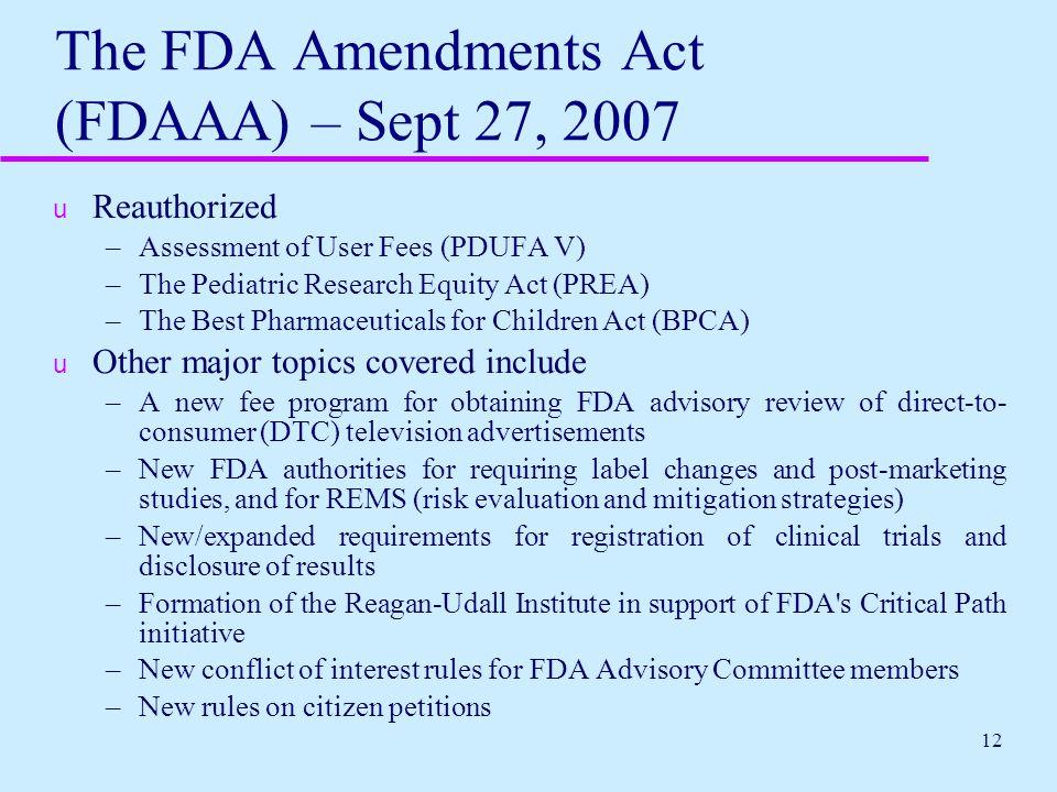 The FDA Amendments Act (FDAAA) – Sept 27, 2007