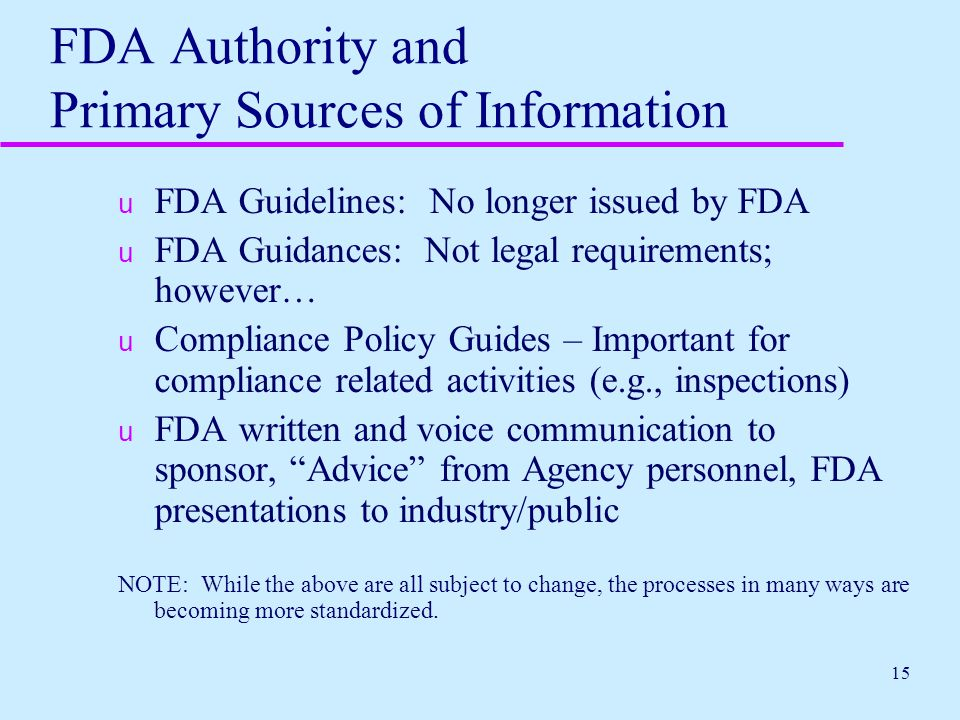 FDA Authority and Primary Sources of Information
