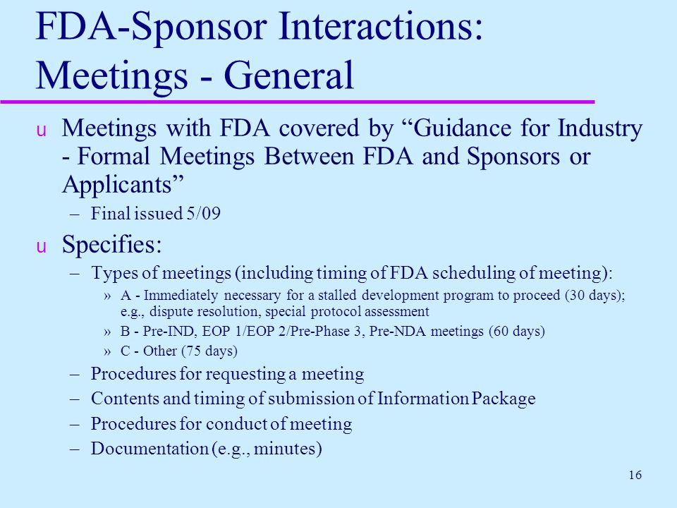 FDA-Sponsor Interactions: Meetings - General
