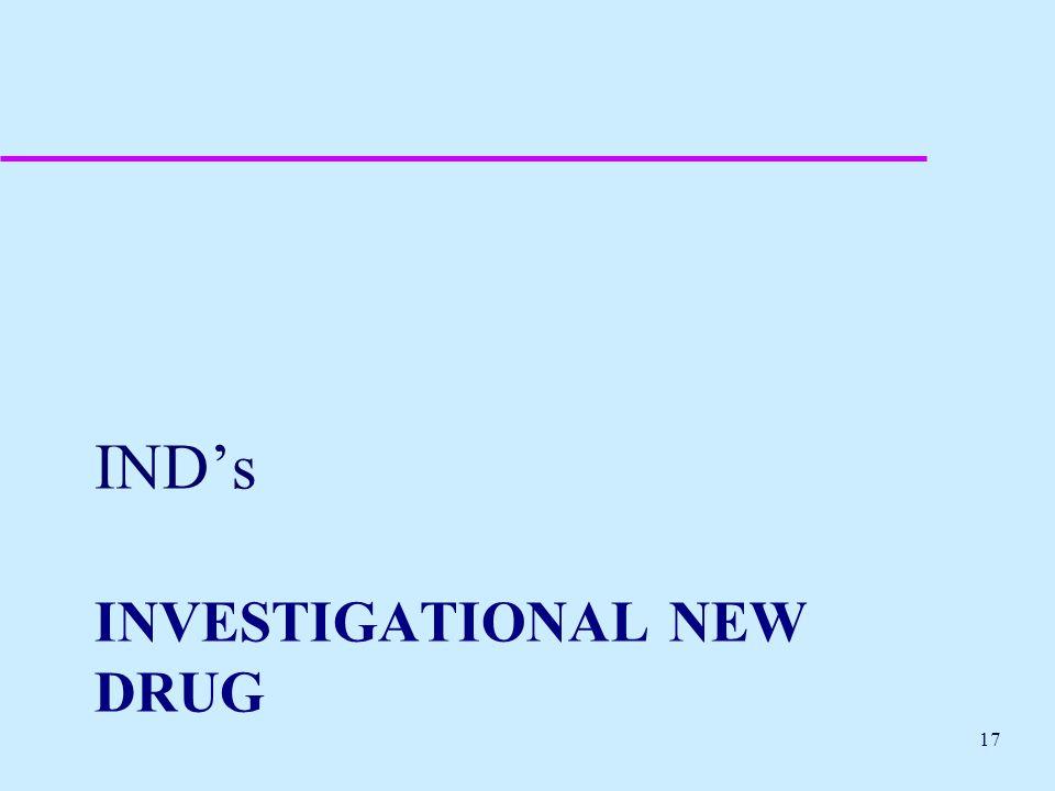 investigational new drug