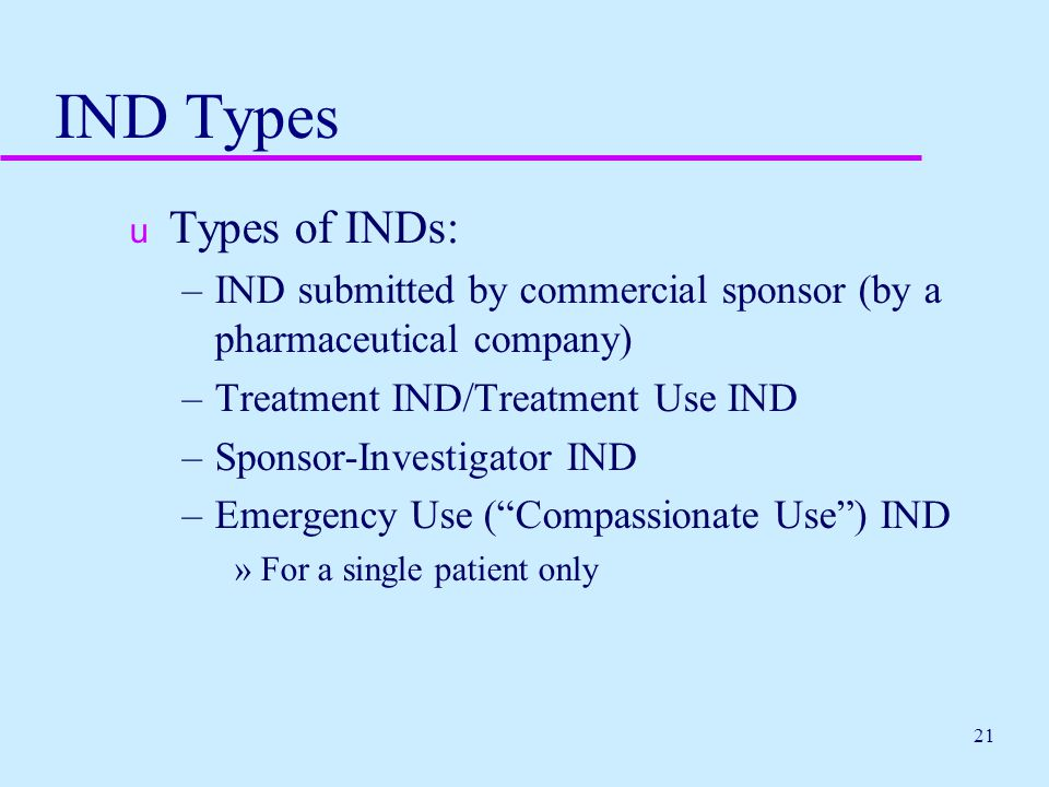 IND Types Types of INDs: