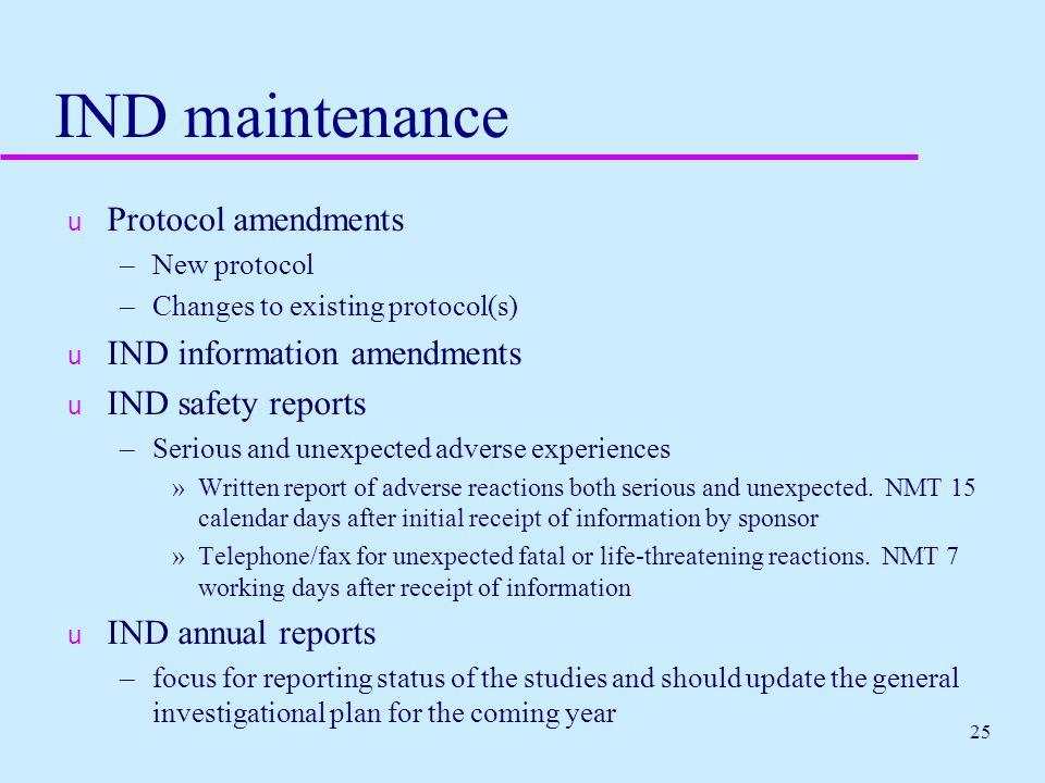 IND maintenance Protocol amendments IND information amendments