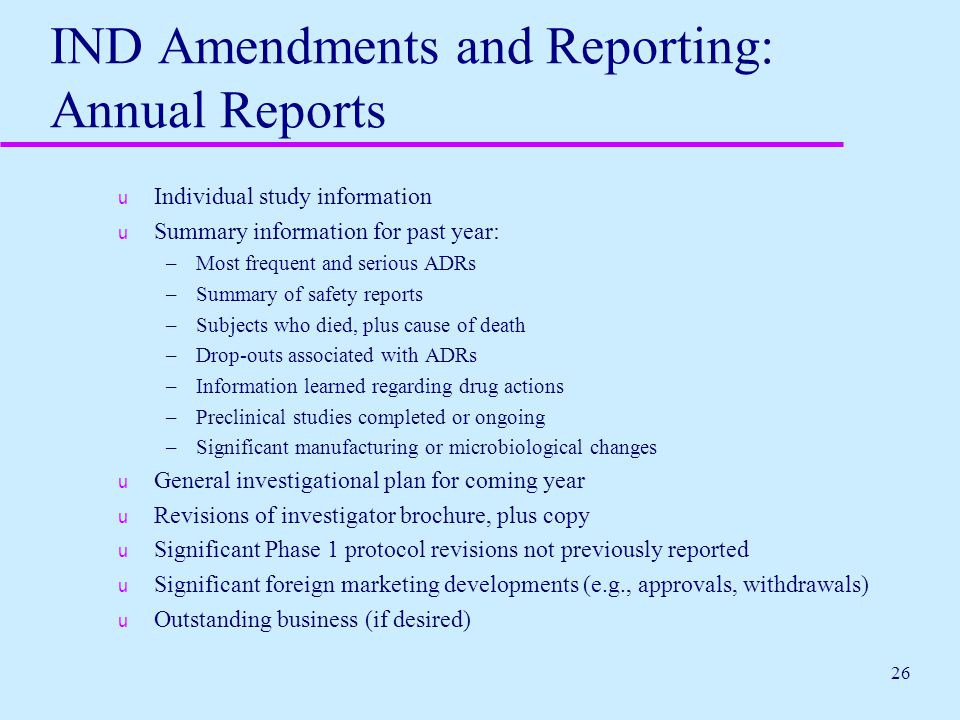 IND Amendments and Reporting: Annual Reports