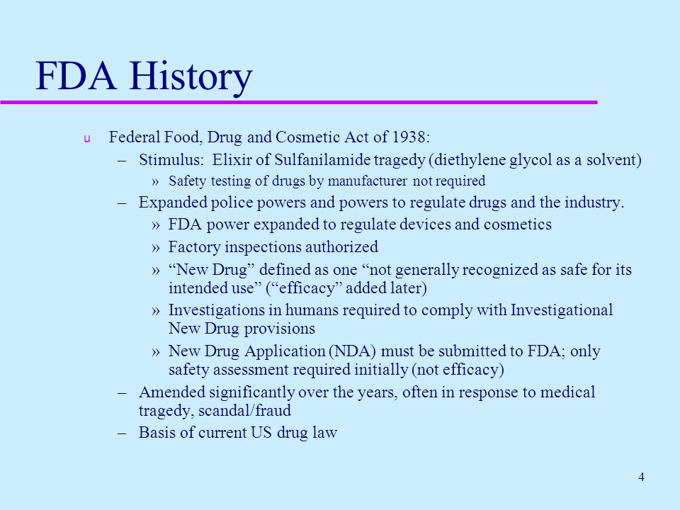 FDA History Federal Food, Drug and Cosmetic Act of 1938: