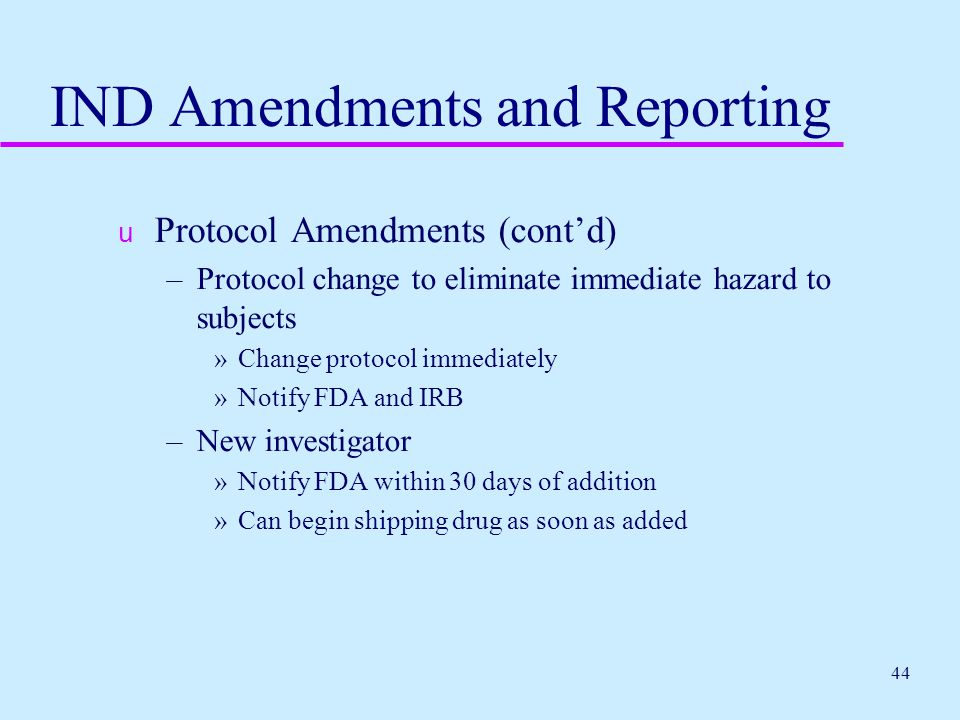 IND Amendments and Reporting