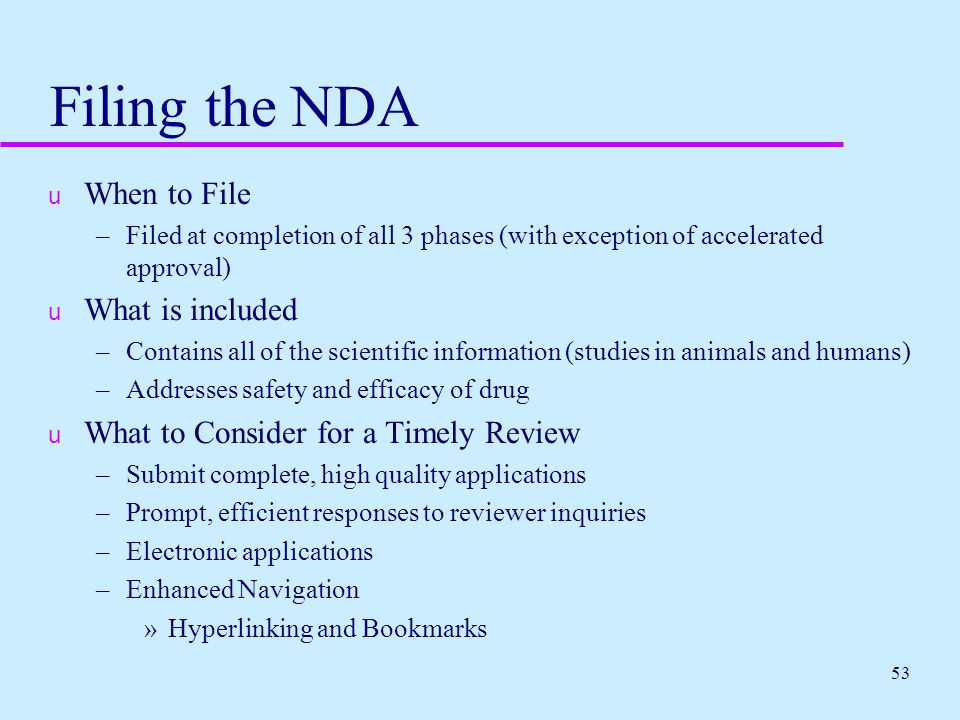 Filing the NDA When to File What is included