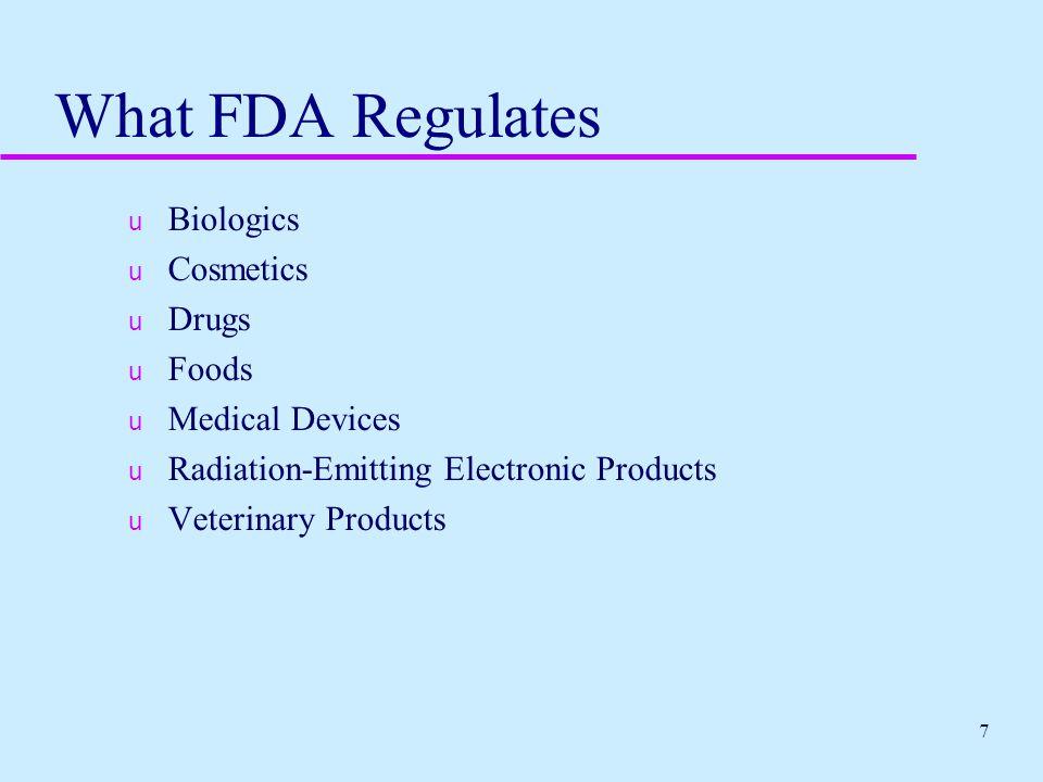 What FDA Regulates Biologics Cosmetics Drugs Foods Medical Devices