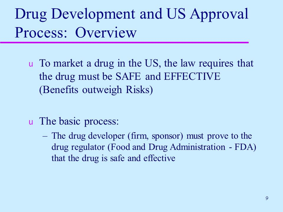 Drug Development and US Approval Process: Overview