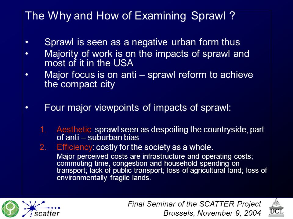 The Why and How of Examining Sprawl