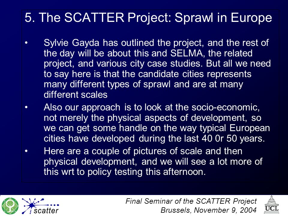 5. The SCATTER Project: Sprawl in Europe