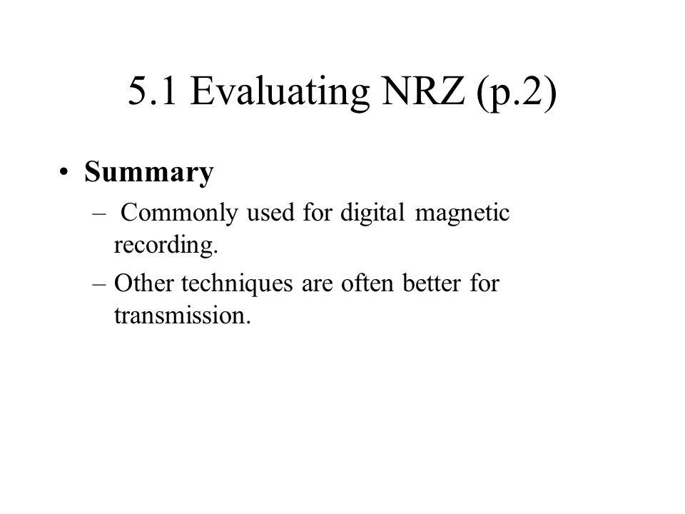 5.1 Evaluating NRZ (p.2) Summary
