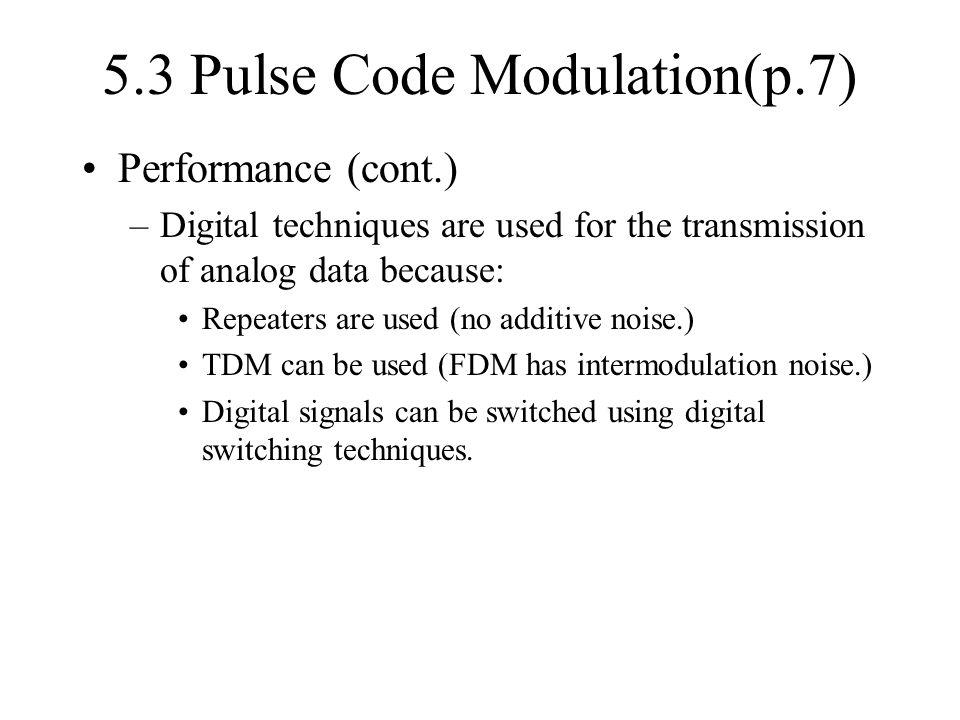 5.3 Pulse Code Modulation(p.7)