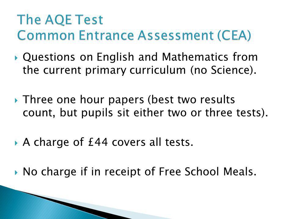 The AQE Test Common Entrance Assessment (CEA)
