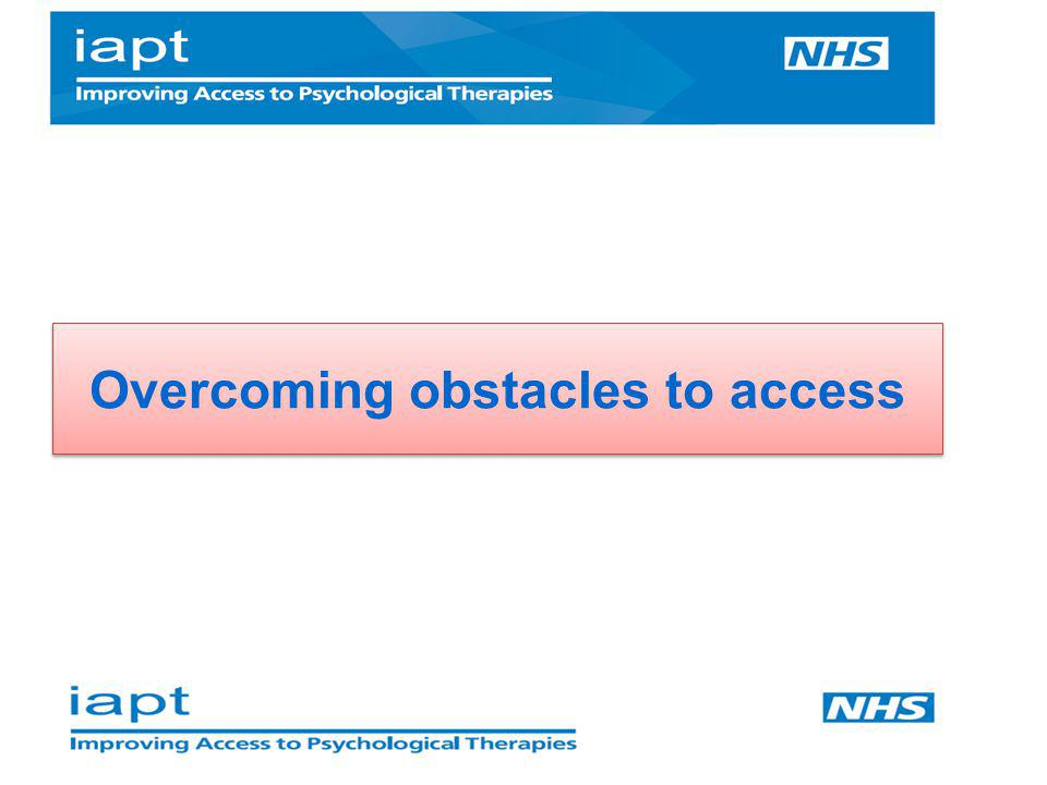 Overcoming obstacles to access