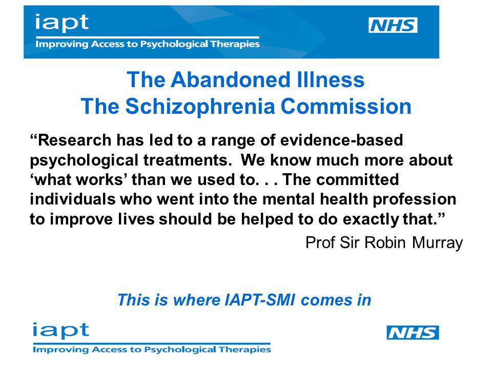 The Abandoned Illness The Schizophrenia Commission
