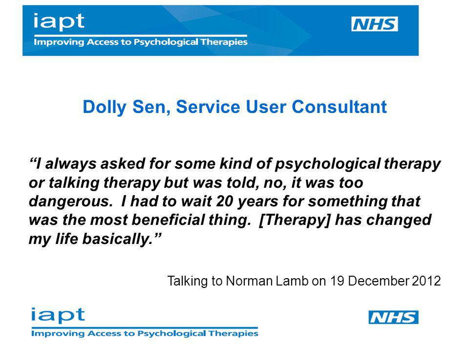 Dolly Sen, Service User Consultant
