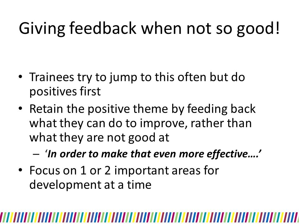 Giving feedback when not so good!