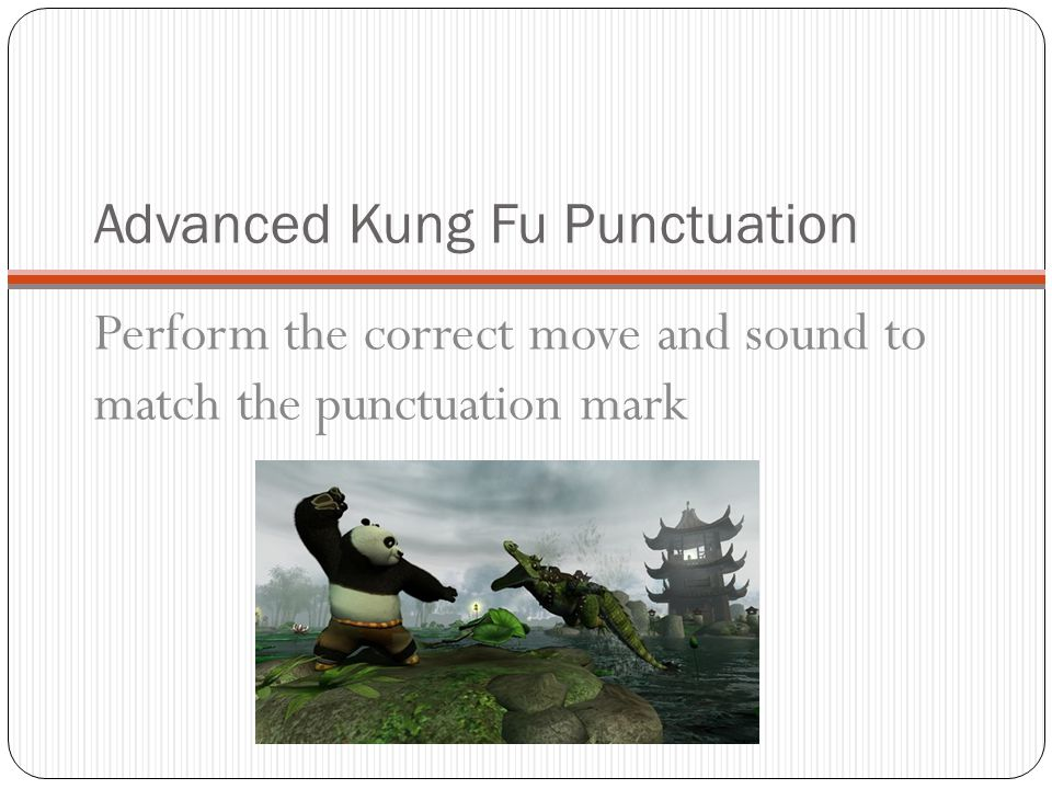 Advanced Kung Fu Punctuation
