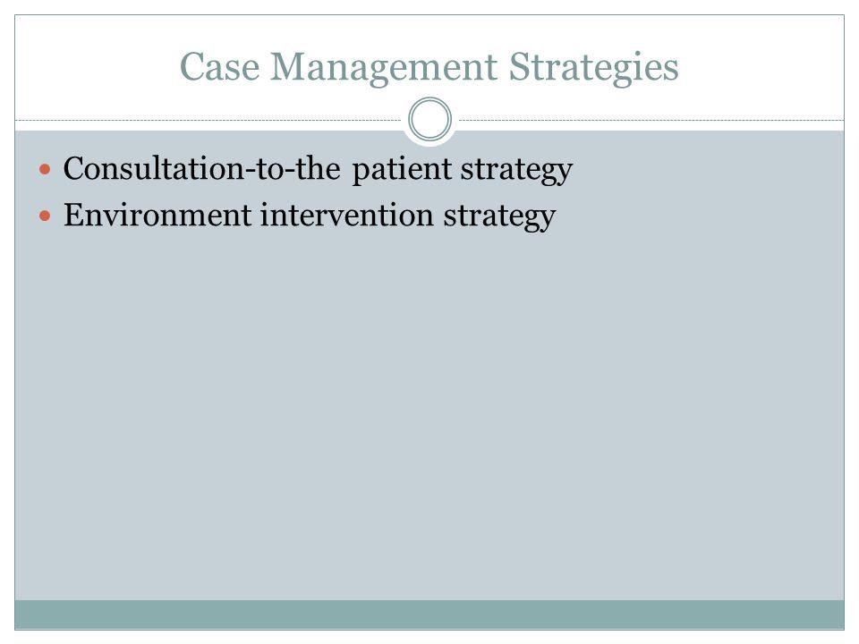 Case Management Strategies