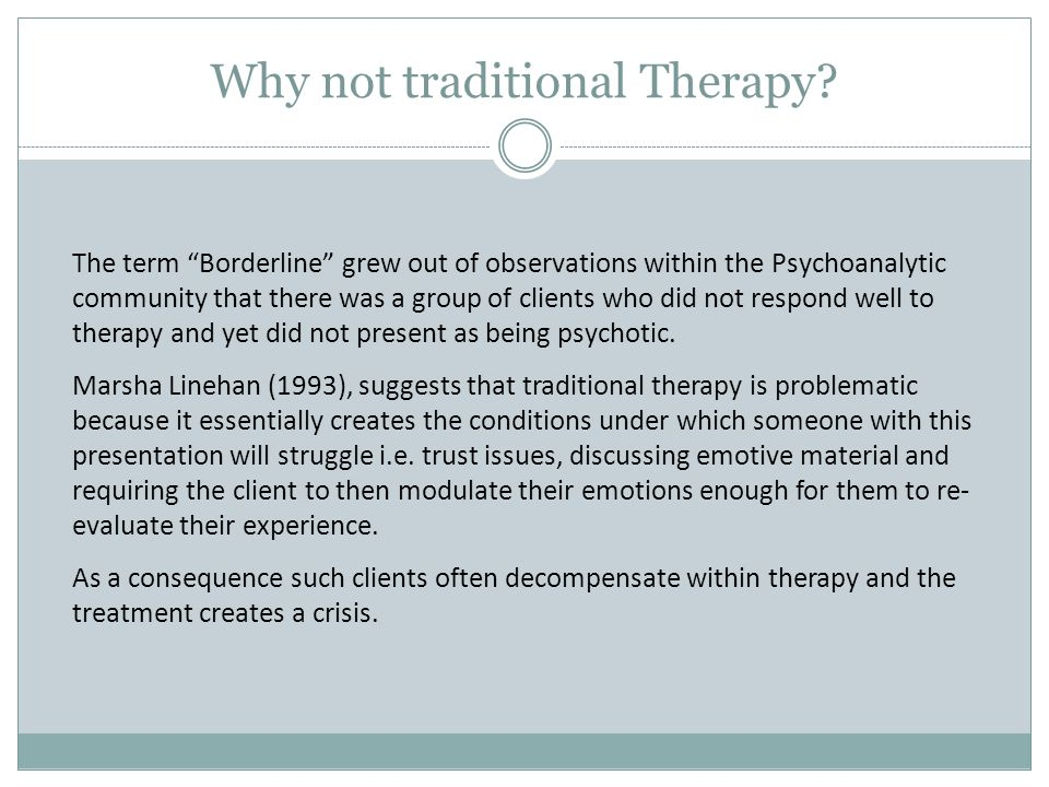 Why not traditional Therapy