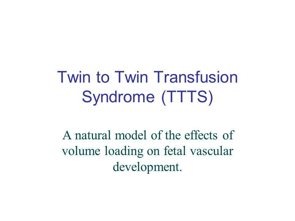 Twin to Twin Transfusion Syndrome (TTTS)