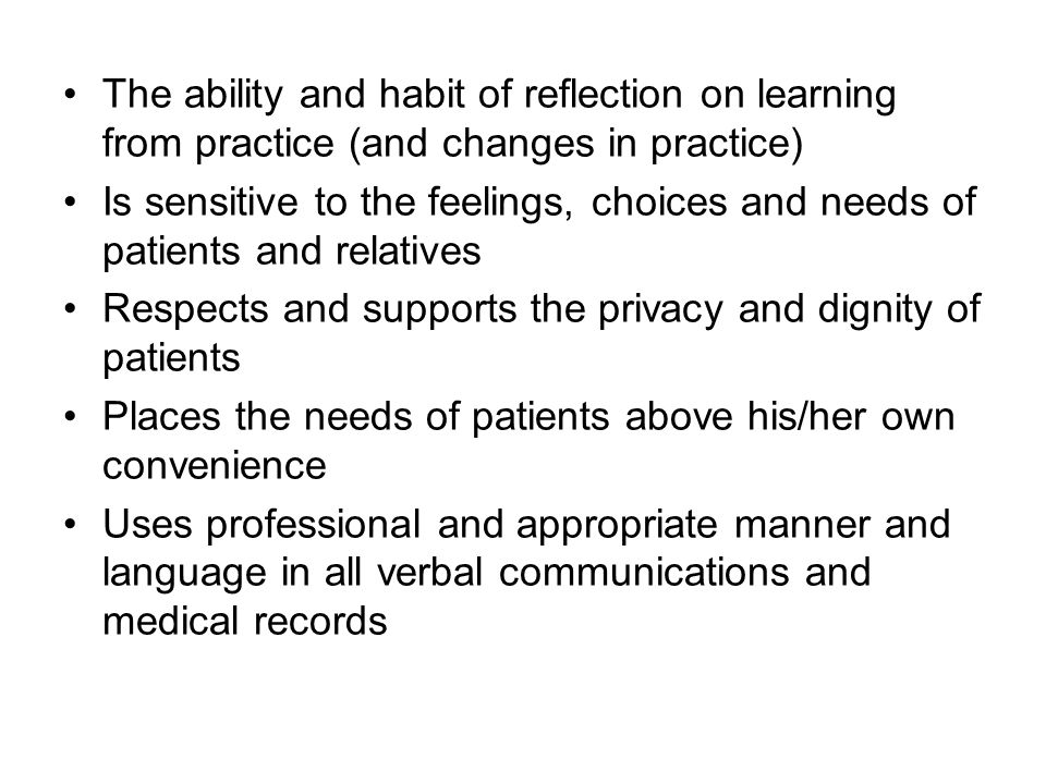 The ability and habit of reflection on learning from practice (and changes in practice)