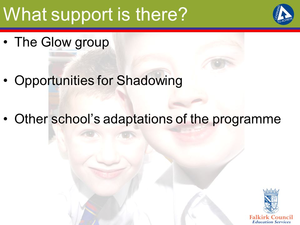 What support is there The Glow group Opportunities for Shadowing