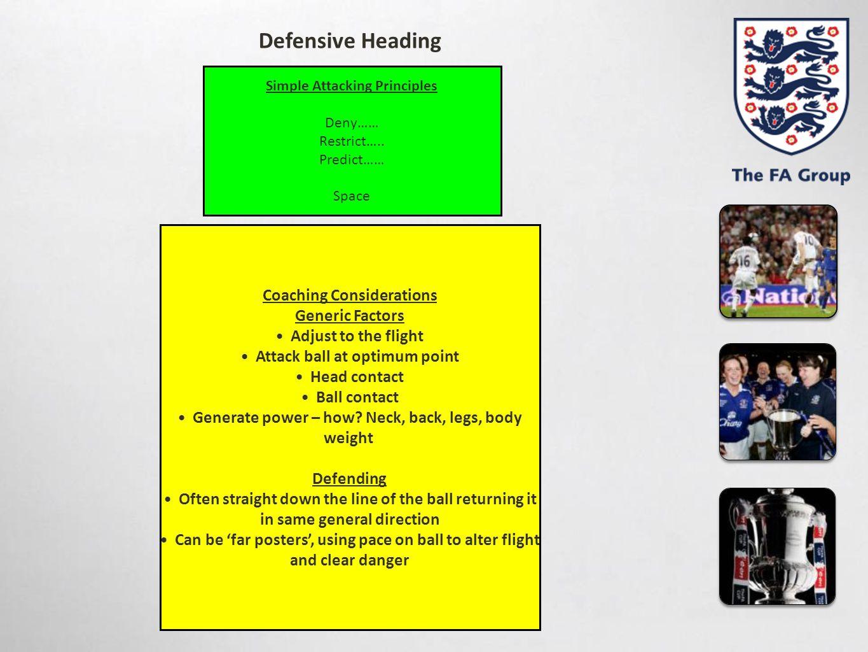 Defensive Heading Coaching Considerations Generic Factors