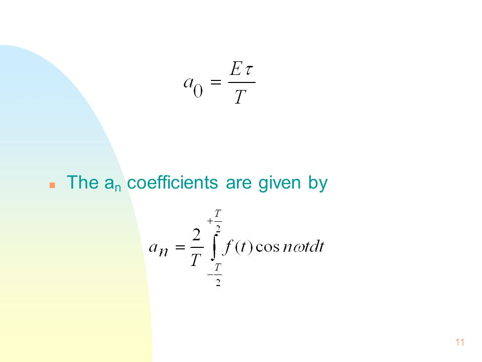 The an coefficients are given by