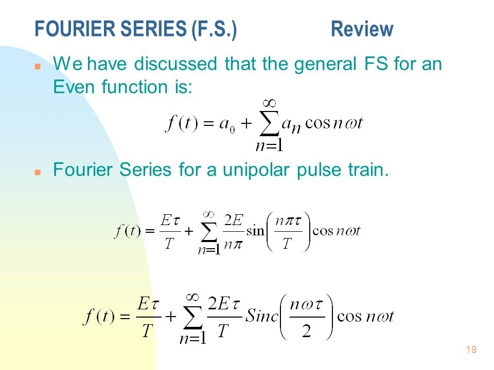 FOURIER SERIES (F.S.) Review