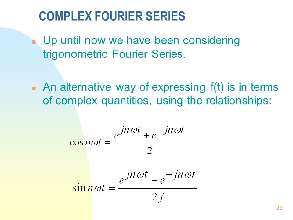 COMPLEX FOURIER SERIES