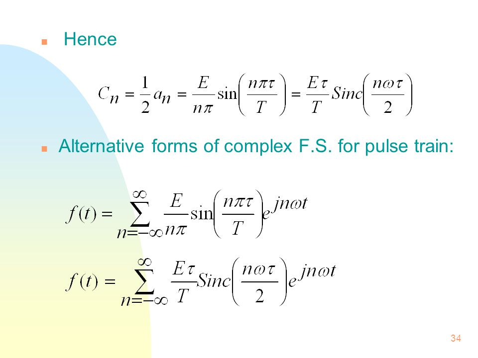 Hence Alternative forms of complex F.S. for pulse train: