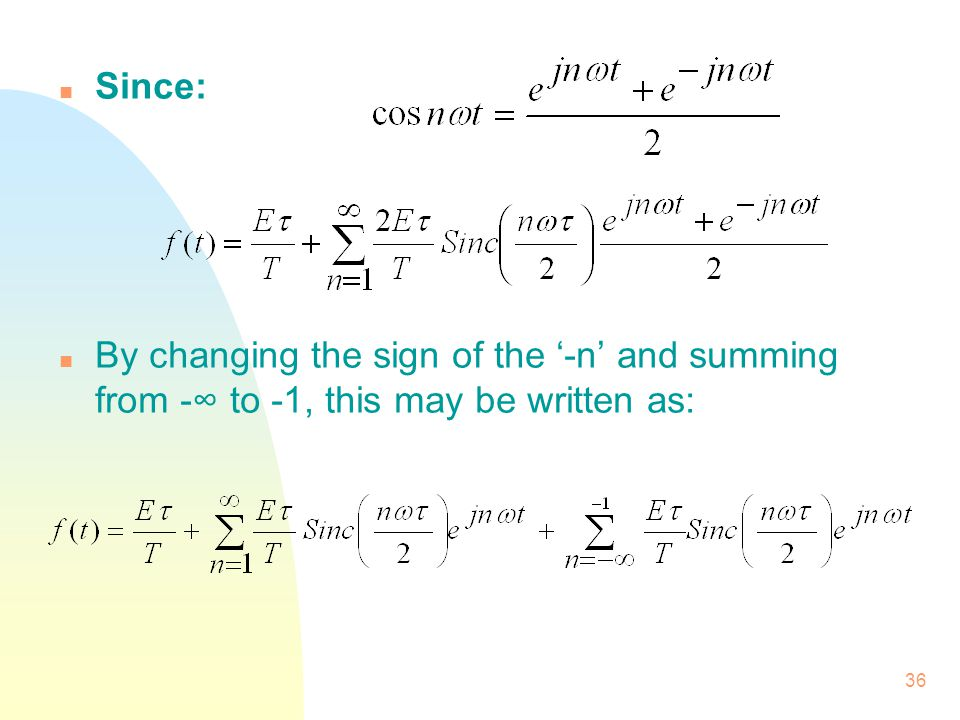 Since: By changing the sign of the '-n' and summing from -∞ to -1, this may be written as: