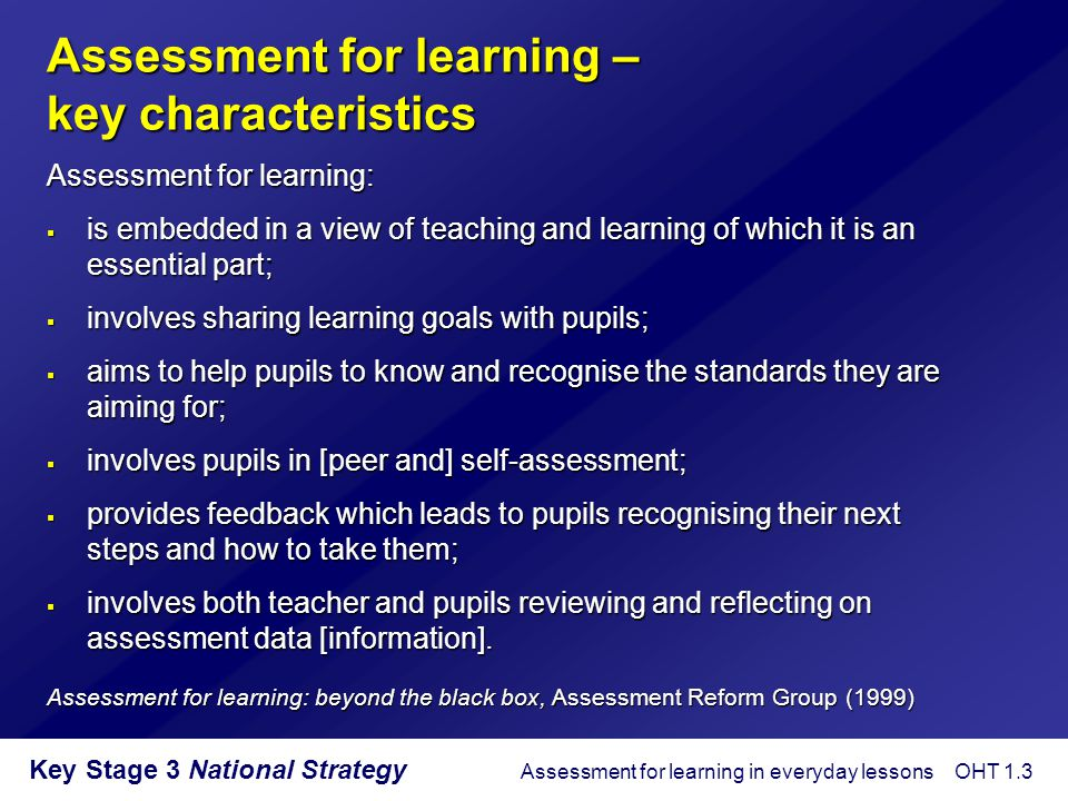 Assessment for learning – key characteristics